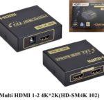 Hộp chia Multi HDMI 1-2 4K*2K(HD-SM4K 102)